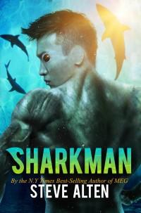 Sharkman - Steve Alten